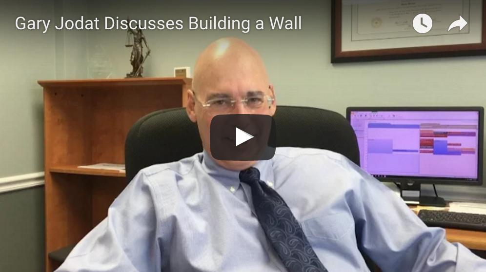 Gary Jodat - Build a Wall?